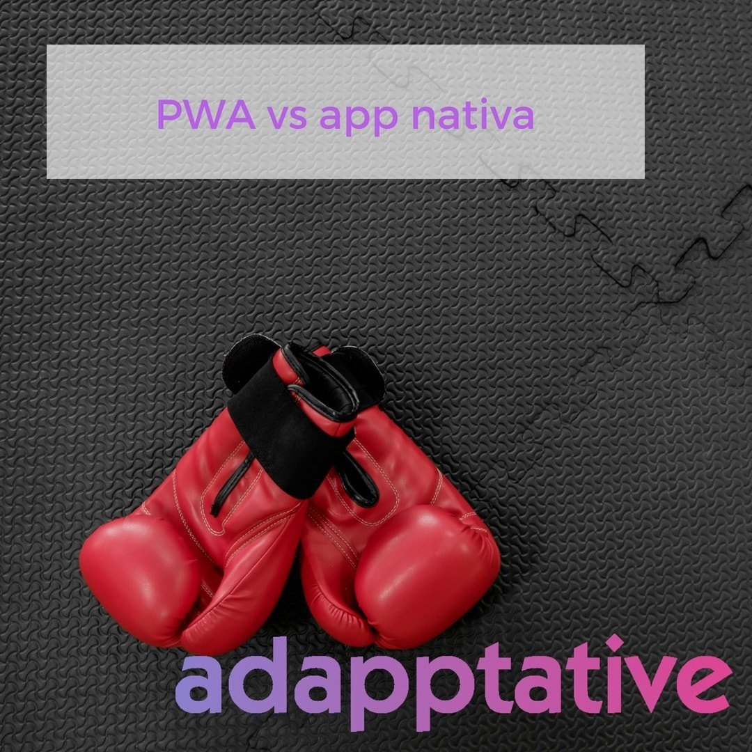 PWA vs app nativa