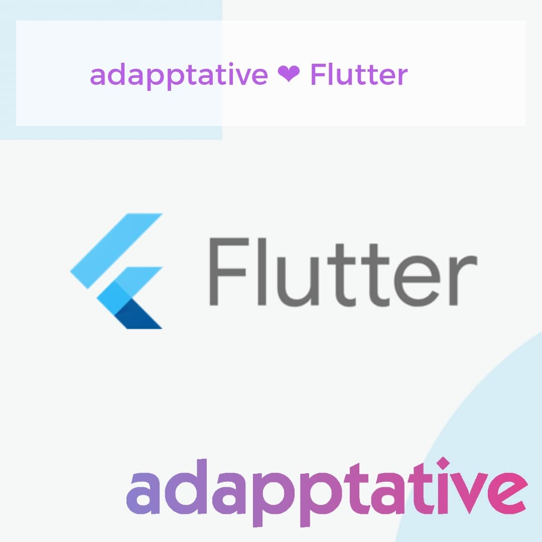 adapptative ❤ Flutter y Hummingbird