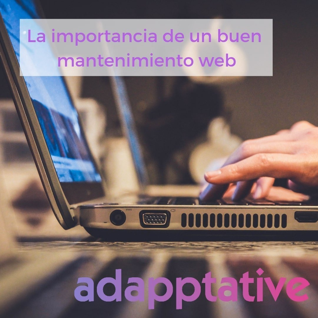La importancia de un buen mantenimiento web