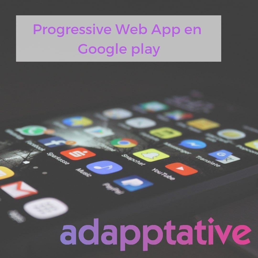 Progressive Web App en Google play